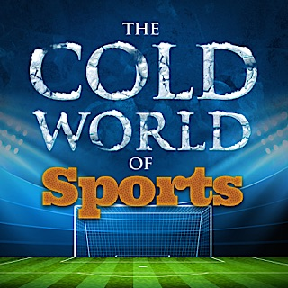 The Cold World of Sports podcast on The Riffopolis Network