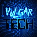 Vulgar Tech Podcast on Riffopolis